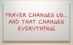 prayer changes...