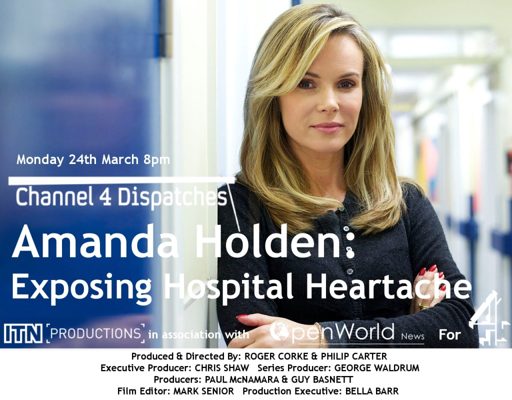 Channel-4-Dispatches-and-OpenWorld-News-Amanda-Holden-Exposing-Hospital-Heartache-Poster-1024x800