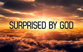 surprised by God