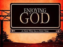 enjoy God